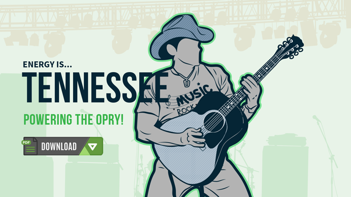 Tennessee: Powering the Opry