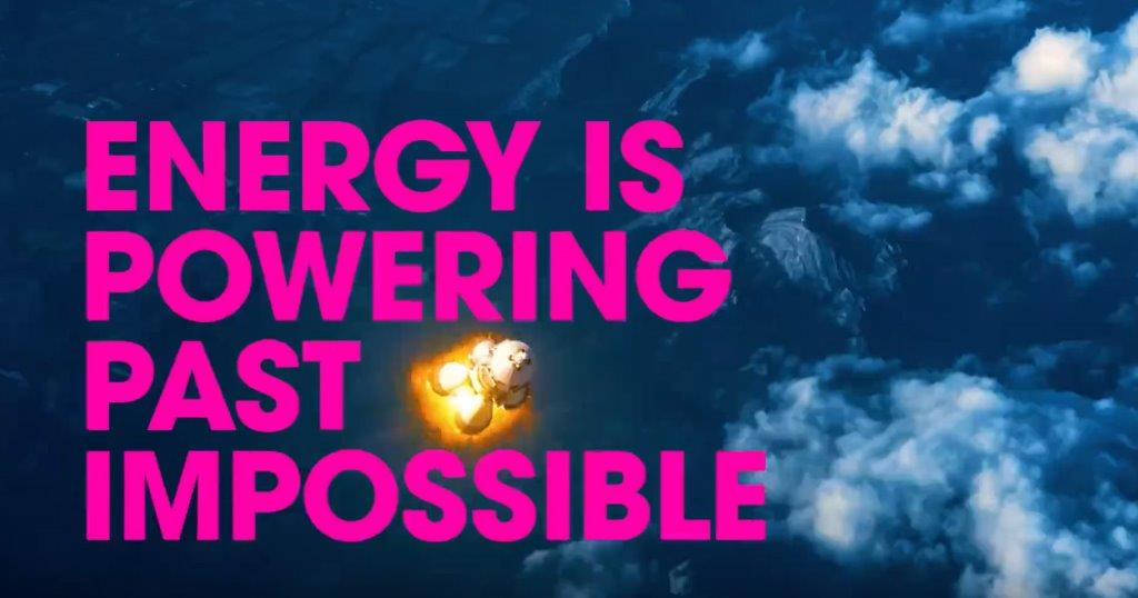energy powering past impossible