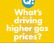 What's driving higher gas prices?