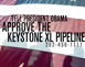 Approve the Keystone XL Pipeline